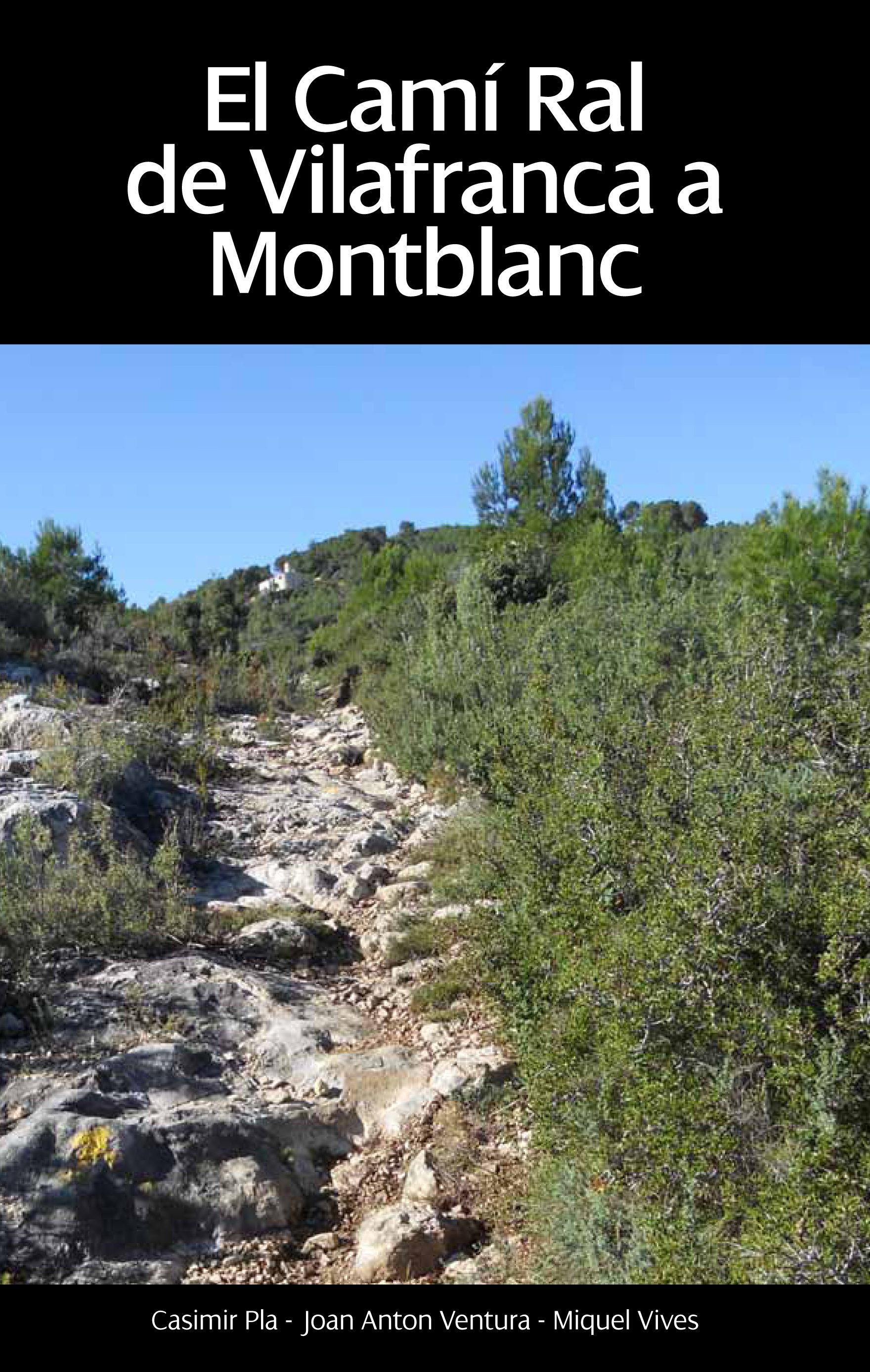 Camí Ral: de Vilafranca a Montblanc