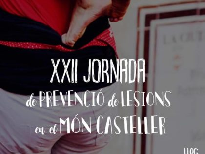XXII Jornada de Prevenció de Lesions en el Món Casteller
