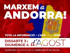 Marxem a Andorra, 3 i 4 d'agost